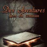 des aventures hors du commun Yannick Giammona